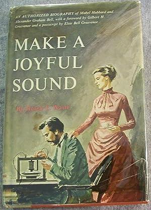 Make a Joyful Sound: Waite, Helen E.