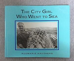 The City Girl Who Went to Sea: Hausherr, Rosmarie