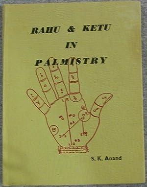 Rahu & Ketu in Palmistry: Anand, S. K.