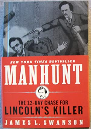 Manhunt: The Twelve (12)- Day Chase for: Swanson, James L.