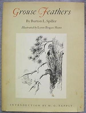 Grouse Feathers: Spiller, Burton L.