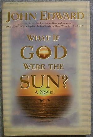 What if God Were the Sun: Edward, John