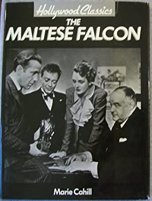 Hollywood Classics: The Maltese Falcon: Cahill, Marie