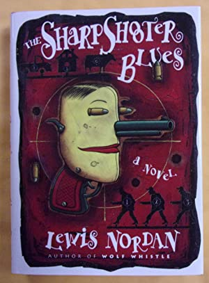 The Sharpshooter Blues: Nordan, Lewis
