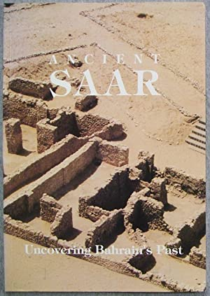 Ancient Saar: Uncovering Bahrain's Past: Hendrie, Anne (Editor)