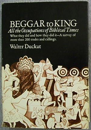 Beggar to King: Duckat, Walter