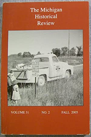 The Michigan Historical Review, Volume 31, Number: MacLeod, David I.