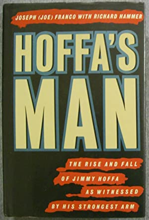 Hoffa's Man: Franco, Joseph (Joe)