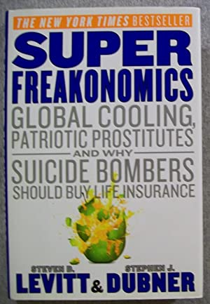 Super Freakonomics: Levitt, Steven D.