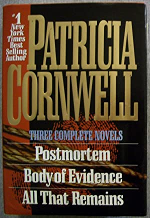 Three Complete Novels, Includes: Postmortem, Body of: Cornwell, Patricia