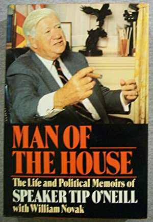 Man of the House: The Life and: O'Neill, Speaker Tip
