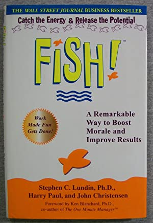 Fish: A Remarkable Way to Boost Morale: Lundin, Stephen C.