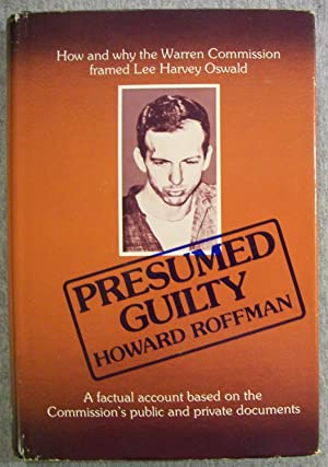 Presumed Guilty: How and Why the Warren: Roffman, Howard