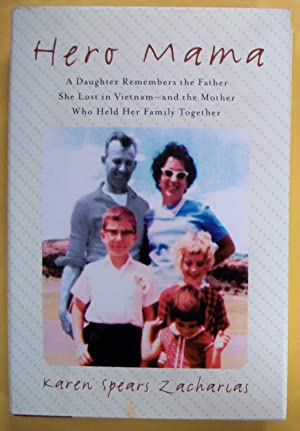 Hero Mama: A Daughter Remembers the Father: Zacharias, Karen Spears