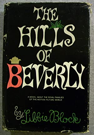 The Hills of Beverly: Block, Libbie