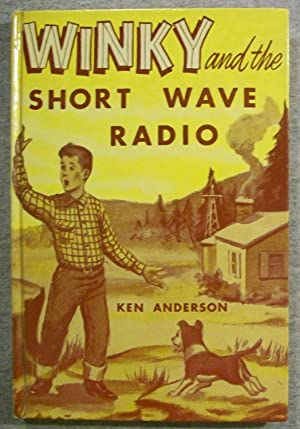 Winky and the Short Wave Radio: Anderson, Ken