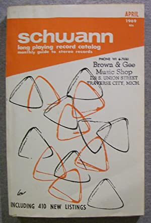Schwann Long Playing Record Catalog, April 1969: Schwann, W.