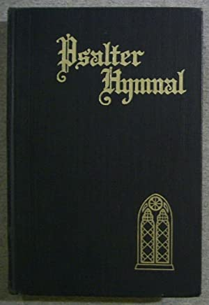 Psalter Hymnal, Centennial Edition: Doctrinal Standards and: N/A