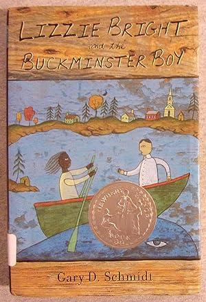 Lizzie Bright and the Buckminster Boy: Schmidt, Gary D.