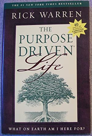 The Purpose Driven Life: Warren, Rick