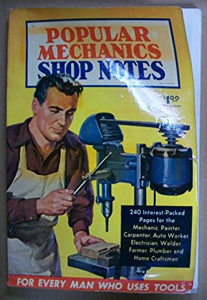 Popular Mechanics Shop Notes, Volume 46, 1950: Editors of Popular