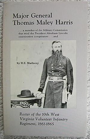 Major General Thomas Maley Harris, Roster of: Matheny, H. E.