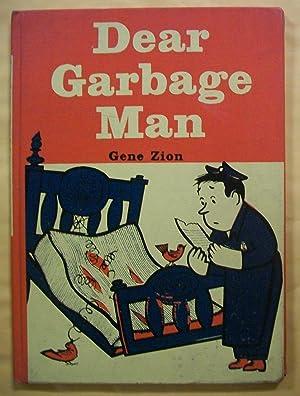 Dear Garbage Man: Zion, Gene
