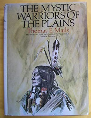 The Mystic Warriors of the Plains: The: Mails, Thomas E.