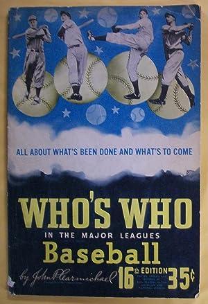 Who's Who in the Major Leagues, Baseball, 16th Edition, 1948: Carmichael, John P. (Editor)
