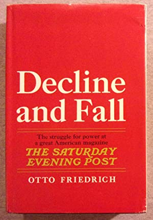 Decline and Fall: The Struggle For Power: Friedrich, Otto