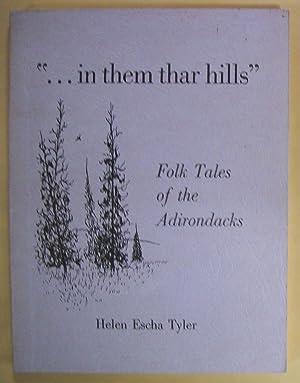 In Them Thar Hills: Folk Tales of: Tyler, Helen Escha
