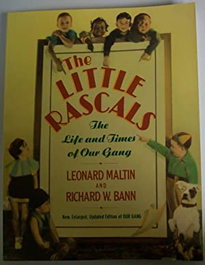 The Little Rascals: The Life and Times: Maltin, Leonard &