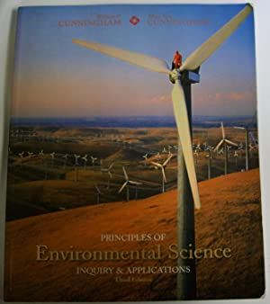 Principles of Environmental Science: Inquiry and Applications,: Cunningham, William P.