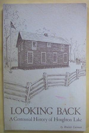 Looking Back: A Centennial History of Houghton Lake: Carman, Beulah