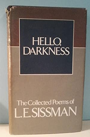 Hello, darkness: The collected poems of L. E. Sissman