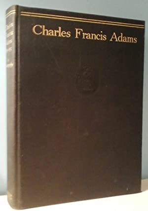 Charles Francis Adams 1835-1915, An Autobiography