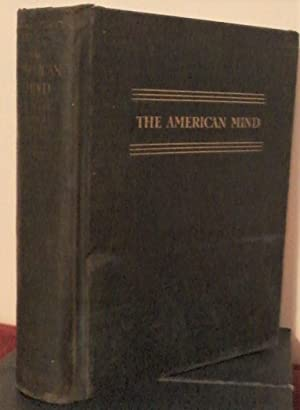The American Mind: Selections from the Literature of the United States