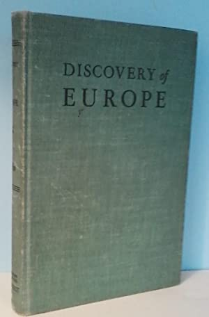 Discovery of Europe: The Story of American Experience in the Old World
