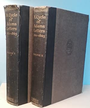 A Cycle of Adams Letters 1861-1865 (Volumes I and II)