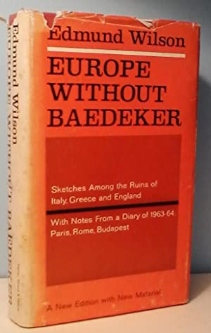 Europe Without Baedeker: Sketches Among the Ruins of Italy, Greece and England, together with Not...