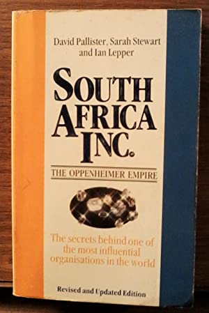 South Africa Inc.: The Oppenheimer Empire