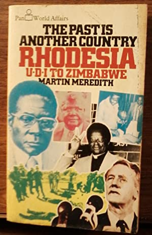 The Past is Another Country: Rhodesia, UDI to Zimbabwe