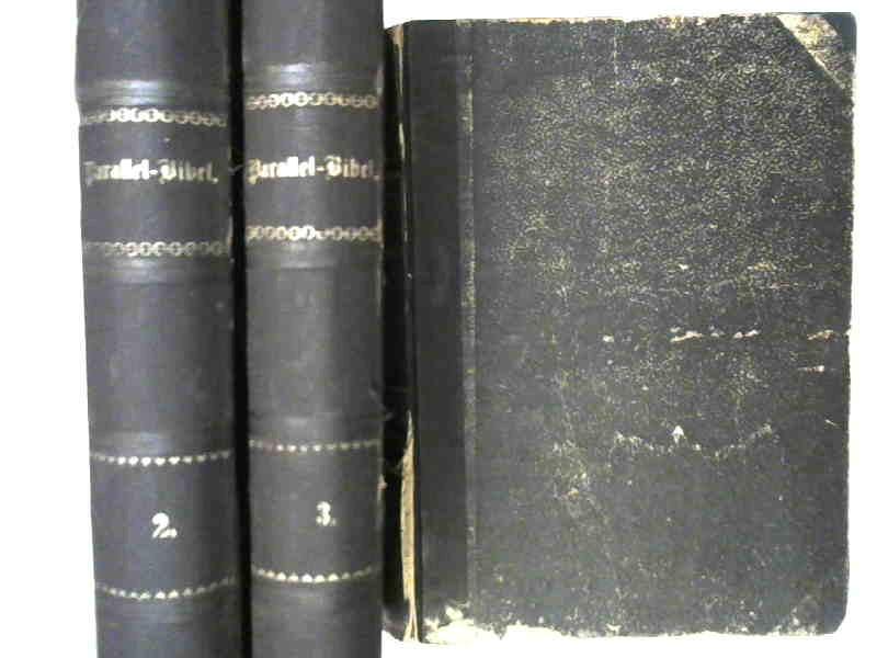 3 Bücher zusammen - Parallel-Bibel oder die: Luther, Martin [Übers.]: