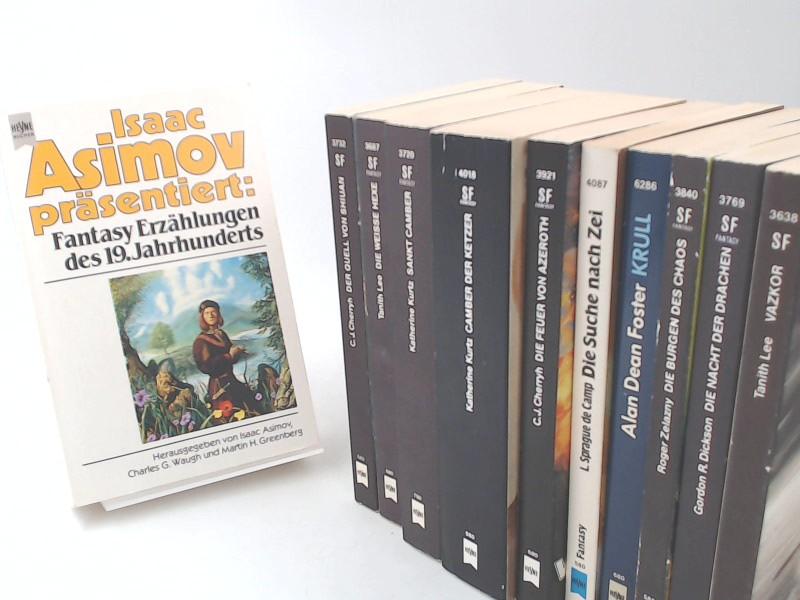 Heyne-Fantasy - 11 Bücher zusammen: 1) Fantasy-Erzählungen des 19. Jahrhunderts; 2) Die Nacht der Drachen; 3) Vazkor; 4) Die Burgen des Chaos; 5) Krull; 6) Die Suche nach Zei; 7) Camber der Ketzer; 8) Die Feuer von Azeroth; 9) Die weiße Hexe; 10) Sankt Ca - Asimov, Isaac (Herausgeber), Gordon R. Dickson; Tanith Lee; Roger Zelazny; Alan Dean Foster; L. Sprague de Camp; Katherine Kurtz; C. J. Cherryh; und Charles G. Waugh; Martin H. Greenberg; Wolfgang Jeschke (Herausgeber)
