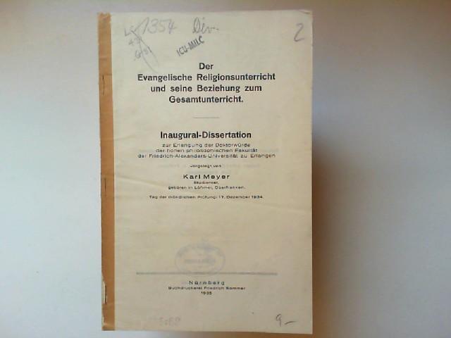 Der evangelische Religionsunterricht und seine Beziehung zum: Meyer, Karl: