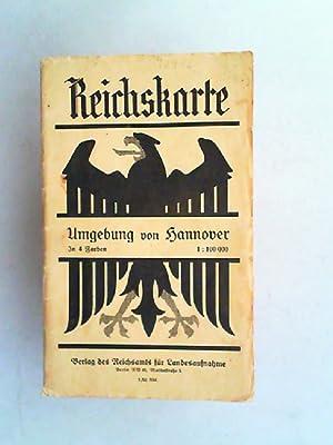 Reichskarte. Umgebung von Hannover. In 4 Farben.: Reichsamt für Landesaufnahme