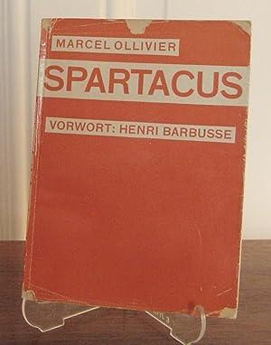 Spartacus. Vorwort von Henri Barbusse.: Ollivier, Marcel: