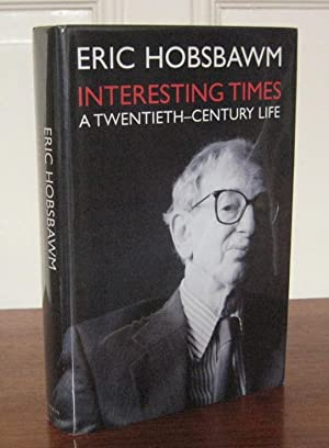 Interesting Times. A Twentieth Century Life.