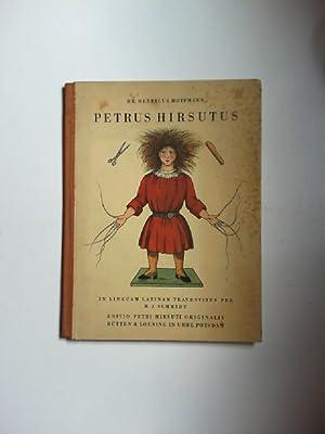Petrus Hirsutus seu fabulae iocosae ac imagines: Hoffmann, Heinrich und