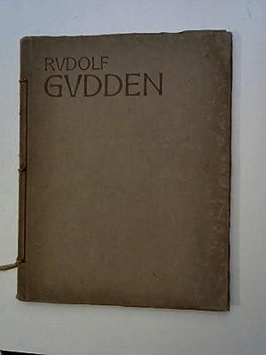 Rudolf Gudden. Ein zeitgenössischer deutscher Künstler.: Rupp, Fritz.: